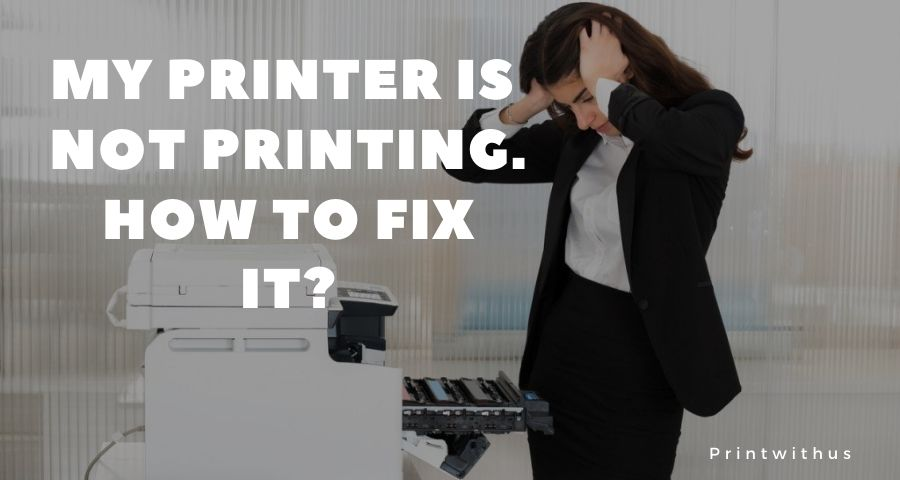 My printer is not printing the document. How to fix it?
