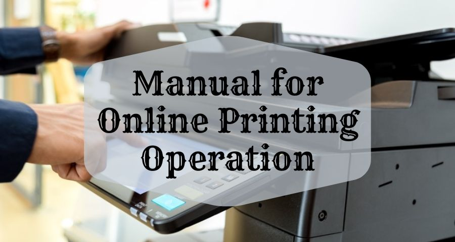 Manual Online Operation of Printing in Computer or Laptop
