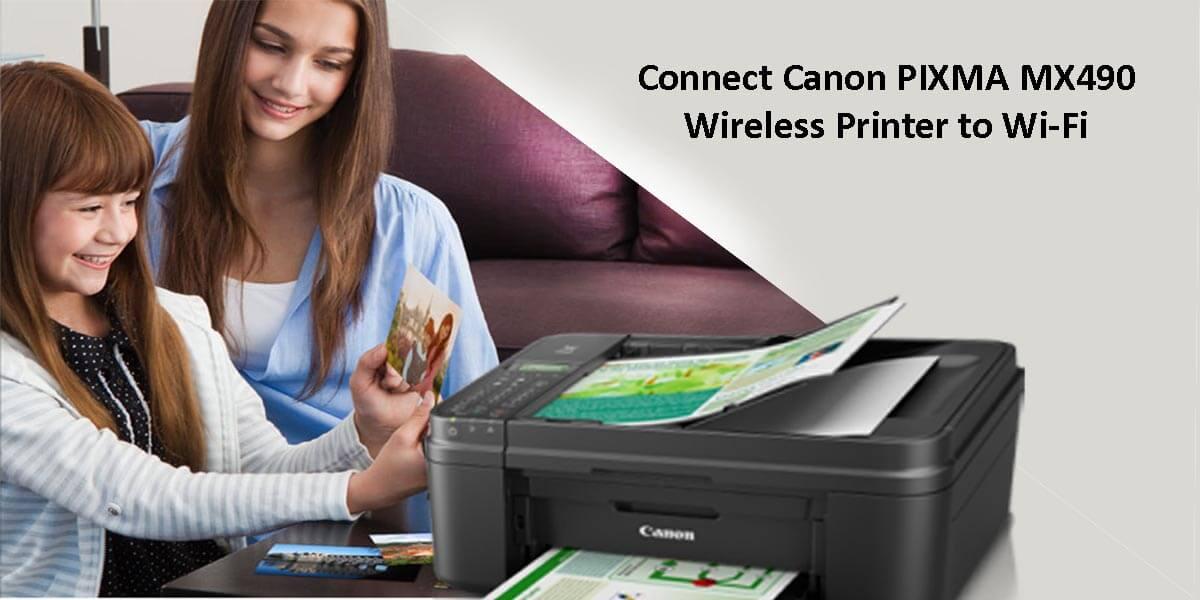 Wireless Setup & installation for Canon Pixma MX490 Printer
