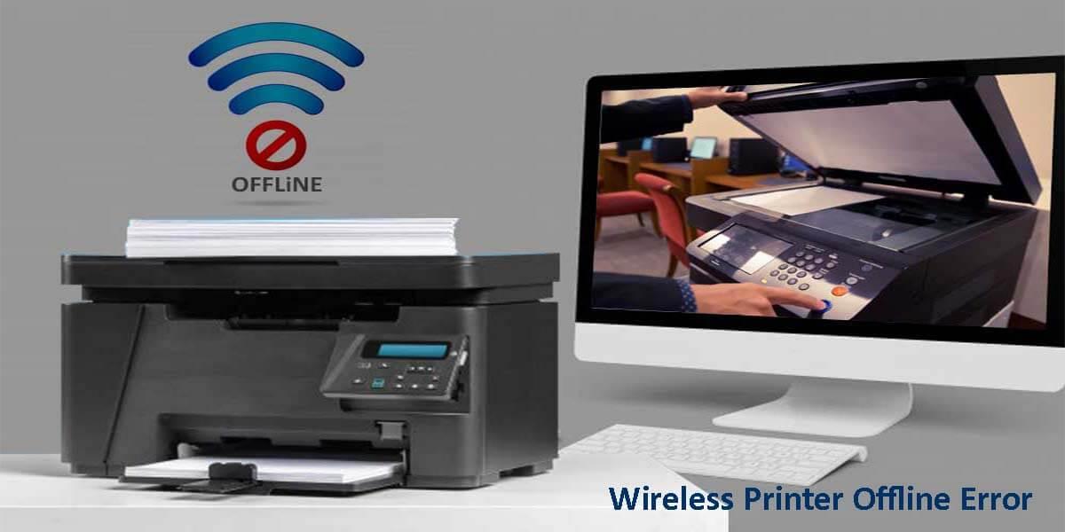 Fix the Problem of Wireless Printer Offline Error