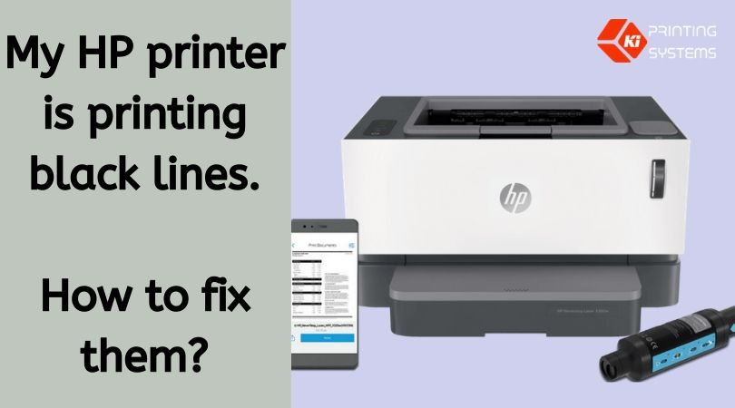 My HP printer is printing black lines. How to fix them?