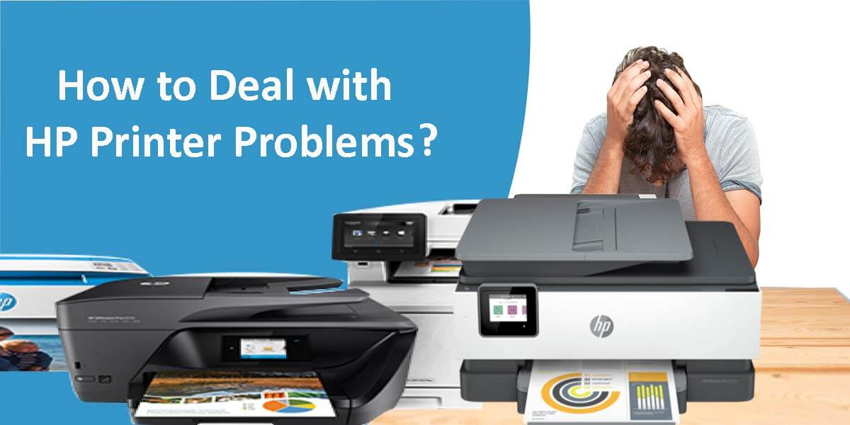How to Deal with HP Printer Problems? How to fix them yourself?