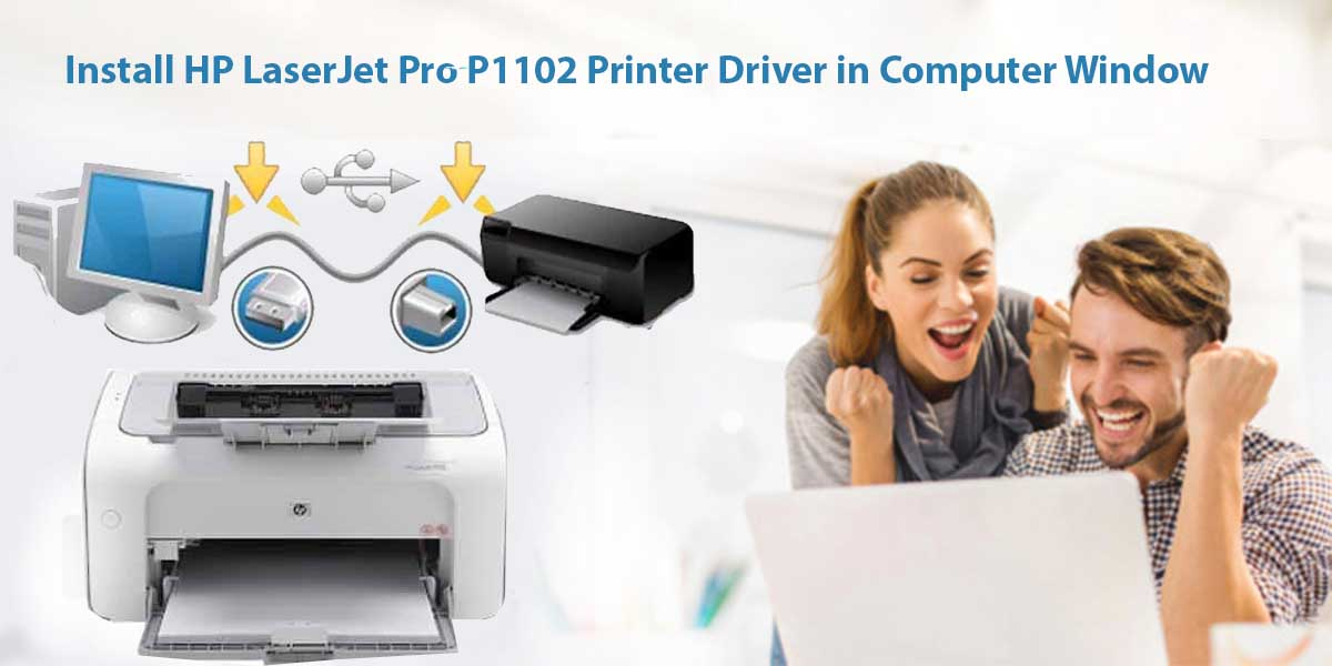Install HP LaserJet Pro P1102 Printer Driver in Computer